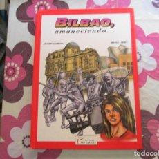 Cómics: BILBAO AMANECIENDO TAPAS DURAS.. Lote 135569646