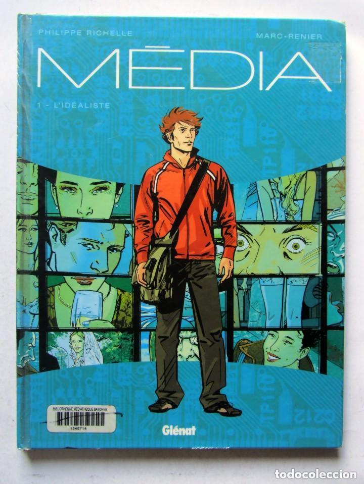 MEDIA: TOME 1 - L' IDEALISTE PHILIPPE RICHELLE MARC-RENIER GLENAT 2010. 1ª ED. segunda mano