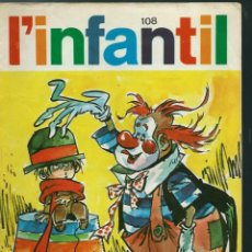 Comics : LOT AMB 11 EXEMPLARS CORRELATIUS DE L' INFANTIL / TRETZEVENTS - ANYS 60 - Nº 106 A 118 -EN BON ESTAT. Lote 135747814