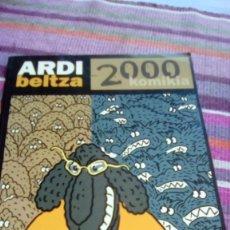 Cómics: ARDI BELTZA KOMIKIA 2000 SIMÓNIDES MAURO ENTRIALGO LOPEZ&PEREZ MUNDINA MATTIN ALVAREZ RABO SERGI. Lote 135790074