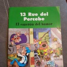 Cómics: 13 RUE DEL PERCEBE. EL CASERÓN DEL HUMOR. Lote 135904366