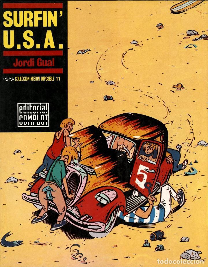 SURFIN' U.S.A., DE JORDI GUAL (COMPLOT, 1988) COLECCIÓN MISIÓN IMPOSIBLE-11 (Tebeos y Comics - Comics otras Editoriales Actuales)