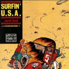 Cómics: SURFIN' U.S.A., DE JORDI GUAL (COMPLOT, 1988) COLECCIÓN MISIÓN IMPOSIBLE-11. Lote 165525340