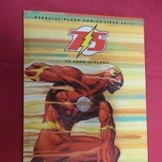 Cómics: 75 AÑOS DE FLASH. ESPECIAL FLASH COMICS (1940-2015). ECC. Lote 195299451