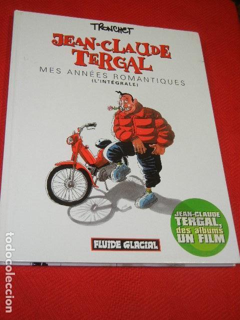 JEAN-CLAUDE TERGAL. MES ANNEES ROMANTIQUES - TRONCHET 2002 (EN FRANCES) (Tebeos y Comics - Comics otras Editoriales Actuales)