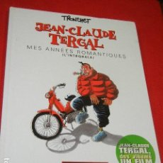 Cómics: JEAN-CLAUDE TERGAL. MES ANNEES ROMANTIQUES - TRONCHET 2002 (EN FRANCES). Lote 136715026