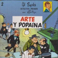 Cómics: ED. CASALS -- GIL PUPILA -- ARTE Y POPAÍNA . Lote 137192382