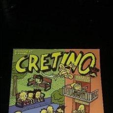 Cómics: CRETINO Nº 17 BUEN ESTADO. Lote 137684854