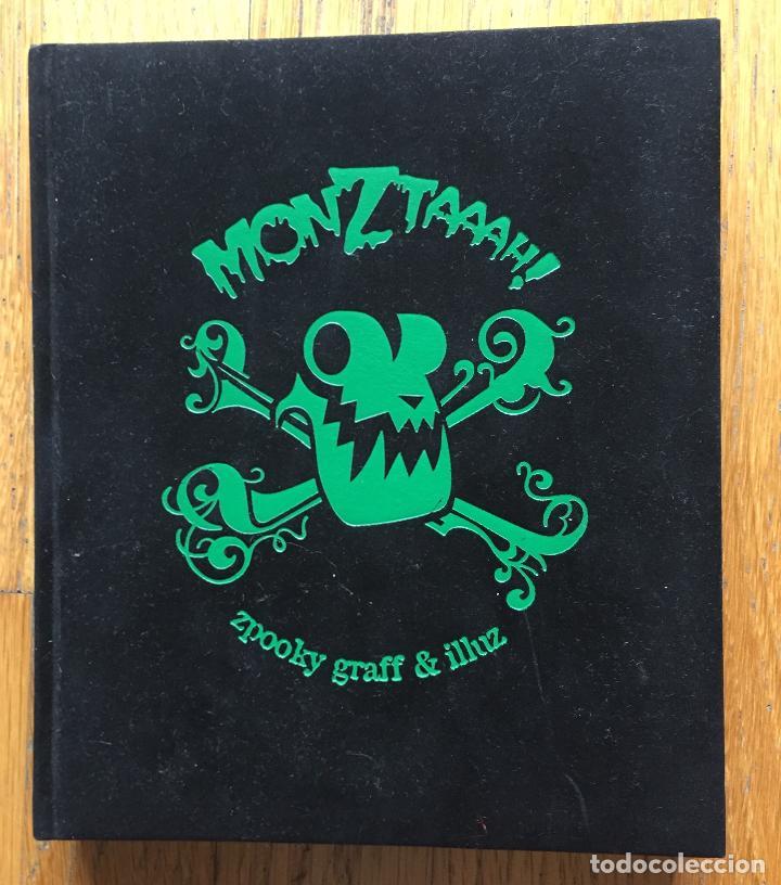MONZTAAAH GRAFF & ILLUZ BELIO (Tebeos y Comics - Comics otras Editoriales Actuales)