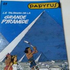 Cómics: PAPYRUS .NÚM. 21 LE TALISMAN DE LA GRANDE PYRAMIDE . DE GIETER. EN FRANÇAISE.. Lote 138108142
