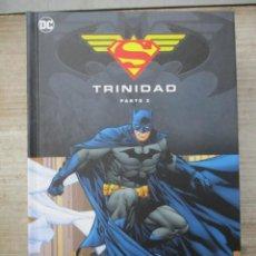 Cómics: BATMAN / SUPERMAN - TRINIDAD - PARTE 2 - SALVAT - ECC - DC COMICS. Lote 138234718