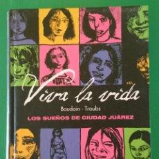 Cómics: VIVA LA VIDA, DE BAUDOIN Y TROUBS. Lote 138668394