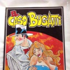 Cómics: EL CASO BUGATTI. Lote 139157816