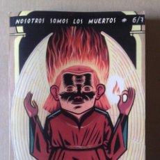 Cómics: NOSOTROS SOMOS LOS MUERTOS NSLM N°6/7 (EDICIONES VELETA, 2000). DIRIGIDA POR PERE JOAN Y MAX.. Lote 139179536