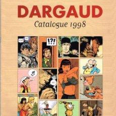 Cómics: CATALOGUE BD.1998.EDIT. DARGAUD..FRANCÉS.. Lote 139201374