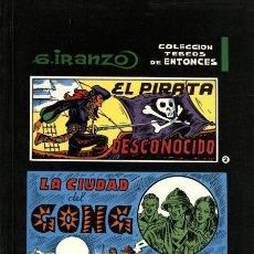 Cómics: EL PIRATA DESCONOCIDO Y LA CIUDAD DEL GONG (IBERCOMIC,1982) DE IRANZO. COL. TEBEOS DE ENTONCES-2. Lote 139358662