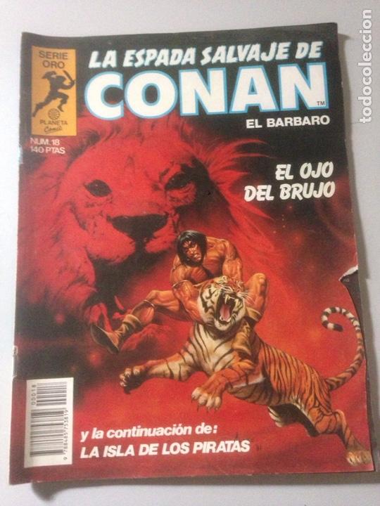 LA ESPADA SALVAJE DE CONAN SERIE ORO NUM 18 EL OJO DEL BRUJO 1982 (Tebeos y Comics - Comics Pequeños Lotes de Conjunto)