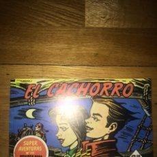 Comics : EL CACHORRO ! EL TRIUNFO DE UN HÉROE! NÚMERO 285 FACSÍMIL 213. Lote 139637277