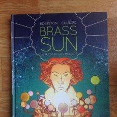 Cómics: BRASS SUN : LA RUEDA DE LOS MUNDOS - IAN EDGINTON Y I.N.J. CULBARD - ECC. Lote 140036930