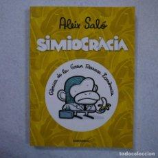 Cómics: SIMIOCRACIA. CRÓNICA DE LA GRAN RESACA ECONÓMICA - ALEIX SALÓ - DEBOLSILLO - 2012. Lote 140128598