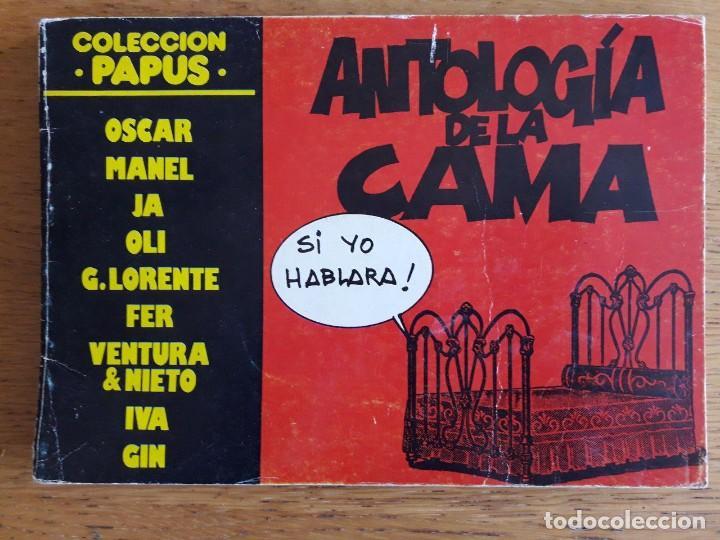 ANTOLOGÍA DE LA CAMA / OSCAR MANEL / COLECCIÓN PAPUS / EDI. AMAIKA / 1ª EDICIÓN 1975 (Tebeos y Comics Pendientes de Clasificar)