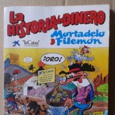 Cómics: MORTADELO Y FILEMÓN: LA HISTORIA DEL DINERO (EDICIONES B / LA CAIXA, 1989). POR FRANCISCO IBÁÑEZ.. Lote 140248425