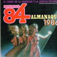 Cómics: ZONA 84.ALMANAQUE 1986.TOUTAIN EDITOR. Lote 140657482