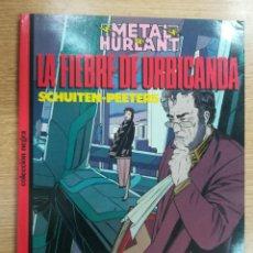 Cómics: LA FIEBRE DE URBICANDA (COLECCIÓN NEGRA #23 - METAL HURLANT). Lote 140734140