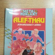 Cómics: ALEF-THAU (COLECCIÓN HUMANOIDES #16 - METAL HURLANT). Lote 140734164
