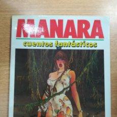 Cómics: CUENTOS FANTASTICOS (MILO MANARA). Lote 140734660