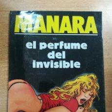 Cómics: EL PERFUME DEL INVISIBLE (MILO MANARA). Lote 140734664