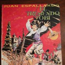 Cómics: EL TREMENDO TOBI Nº 2 RUMBO A LA AVENTURA 1987 JUAN ESPALLARDO NUEVO. Lote 140874442