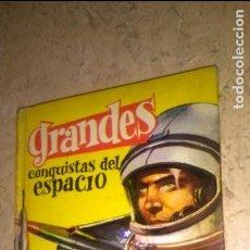 Cómics: GRANDES , CONQUISTAS DEL ESPACIO , EDITORIAL FERMA 1963. Lote 114365791
