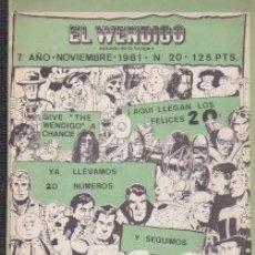 Cómics: EL WENDIGO NÚMERO 20. 1981. PEDIDO MÍNIMO: 4 CÓMICS. Lote 141588570