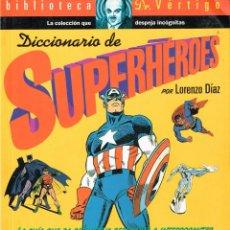 Cómics: DICCIONARIO DE SUPERHEROES.BIBLIOTECA DR. VERTIGO,2.EDIT. GLÉNAT.. Lote 141607418