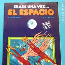 Cómics: ÉRASE UNA VEZ EL ESPACIO 18. Lote 141690677