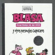 Cómics: CLÁSICOS DEL HUMOR: BLASA PORTERA DE SU CASA Y OTROS PERSONAJES CHAPUCEROS, 2009, RBA, IMPECABLE. Lote 221945553