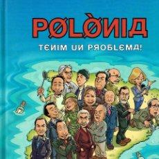 Cómics: POLONIA.TENIM UN PROBLEMA..EDIT. COLUMNA.. Lote 141794230