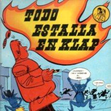 Cómics: LUCA / HELPÉ : TODO ESTALLA EN KLAP (ARGOS, 1969). Lote 141904998