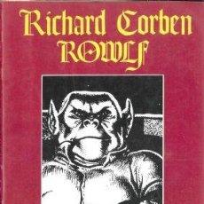 Cómics: RICHARD CORBEN ROWLF.. Lote 142158006
