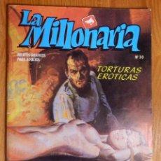 Cómics: RELATOS GRÁFICOS ADULTOS, LA MILLONARIA Nº 30 TORTURAS ERÓTICAS ORGIA EN EL MOLINO EDICOMIC 1988. Lote 142169042