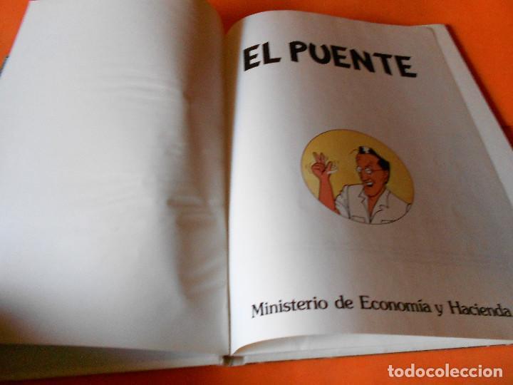 Cómics: EL PUENTE. MINISTERIO DE ECONOMIA Y HACIENDA. LAGO & ARRANZ. 1985 - Foto 3 - 142578562