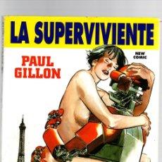 Cómics: LA SUPERVIVIENTE. EL HEREDERO. LA REVANCHA. ULTIMATUM. PAUL GILLON. BRONX STORY EXTRA. NEW COMIC. Lote 143148332