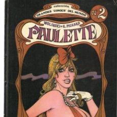 Cómics: GRANDES COMICS DEL MUNDO. Nº 2. PAULETTE. WOLINSKI & PICHARD. EDITA ARCUSA. 1980. (C/A17). Lote 143154886