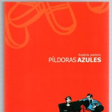 Cómics: PILDORAS AZULES. FREDERIK PEETERS. ASTIBERRI, AÑO 2004. 1ª EDICION. COL. SILLON OREJERO. Lote 143608758