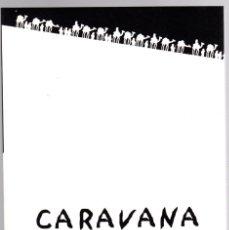 Cómics: CARAVANA. JORGE ZENTNER & BERNARD OLIVIÉ. ASTIBERRI, 2002. COL. HAIKU. Lote 143611585