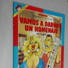 Cómics: EL PROFESOR COJONCIANO PRESENTA: VAMOS A DARNOS UN HOMENAJE / PENDONES DEL HUMOR Nº 147 - EL JUEVES. Lote 143629654