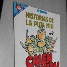 Cómics: HISTORIAS DE LA PUTA MILI / PENDONES DEL HUMOR Nº 82 - EL JUEVES 1992. Lote 143629926