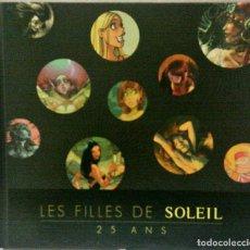 Cómics: LES FILLES DE SOLEIL 25ANS SUR LA BD EDITIONS SOLEIL. Lote 143634810