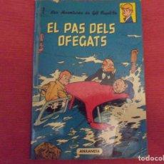 Cómics: EL PAS DELS OFEGATS - LAS AVENTURAS DE GIL PUPILA . ANXANETA 1966 - EN CATALAN. Lote 143931558